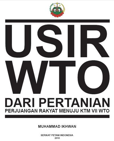 Usir WTO dari Pertanian